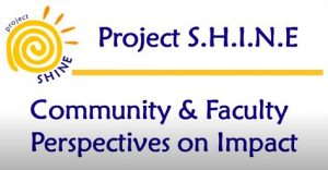 Service Learning - SHINE Community & Faculty Perspectives